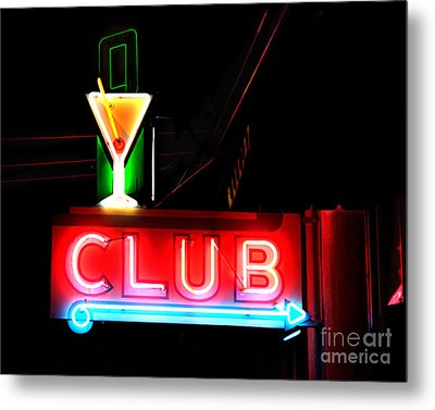 Metal Print featuring the photograph Club Neon Sign 16x20 by Melany Sarafis