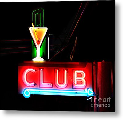Metal Print featuring the photograph Club Neon Sign 24x20 by Melany Sarafis