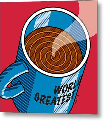 Metal Print featuring the digital art Coffee Mug World's Greatest... by Ron Magnes