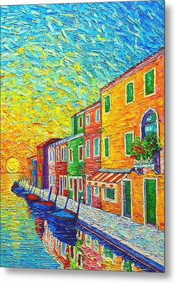 Colorful Burano Sunrise - Venice - Italy - Palette Knife Oil Painting By Ana Maria Edulescu Metal Print