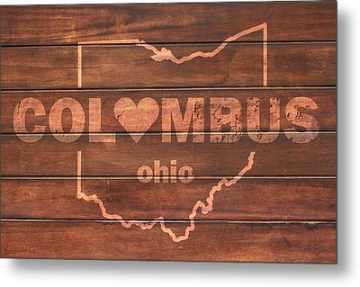 Columbus Heart Wording With Ohio State Outline Painted On Wood Planks Metal Print by Design Turnpike