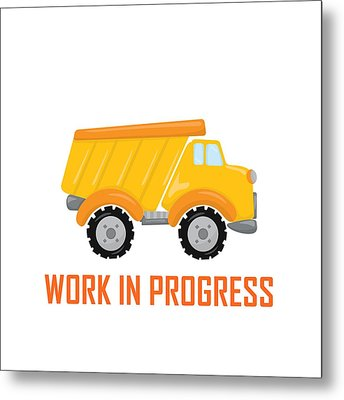 Construction Zone - Dump Truck Work In Progress Gifts - White Background Metal Print