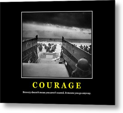 Courage -- D Day Poster Metal Print by War Is Hell Store