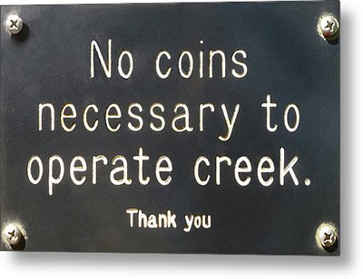 Creek Sign Metal Print by K L Kingston