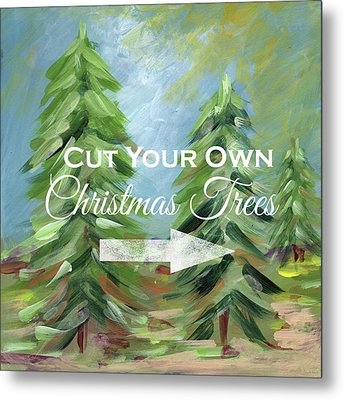 Cut Your Own Tree- Art By Linda Woods Metal Print by Linda Woods