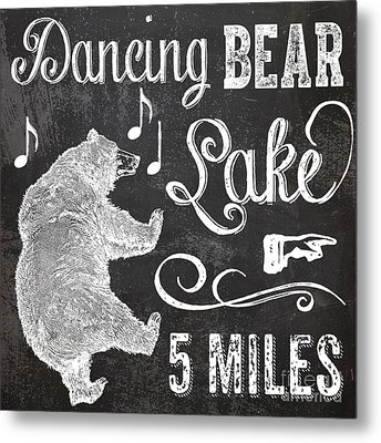 Dancing Bear Lake Rustic Cabin Sign Metal Print by Mindy Sommers