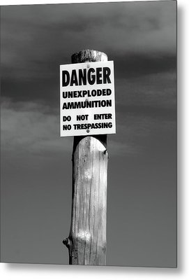 Danger In Black And White Metal Print by Barbara McMahon