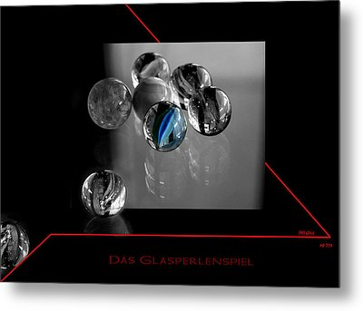 Metal Print featuring the photograph Das Glasperlenspiel by Martina  Rathgens