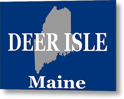 Metal Print featuring the photograph Deer Isle Maine State City And Town Pride  by Keith Webber Jr