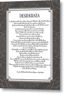 Desiderata 5 Metal Print by Desiderata Gallery