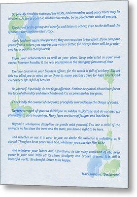 Desiderata In Blue Metal Print by Olga Hamilton