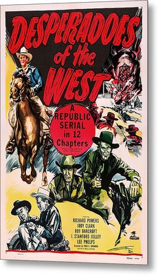 Desperadoes Of The West 1950 Metal Print