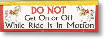 Do Not Metal Print by Kelly Mezzapelle
