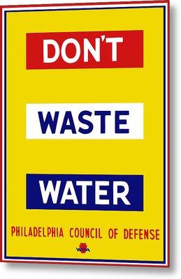 Don't Waste Water - Wpa Metal Print