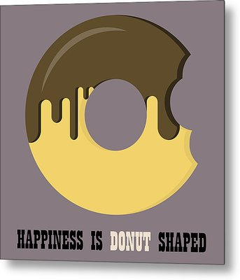 Donut Poster Print - Happiness Is Doughnut Shaped Metal Print by Beautify My Walls