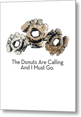 Donuts Calling- Art By Linda Woods Metal Print by Linda Woods