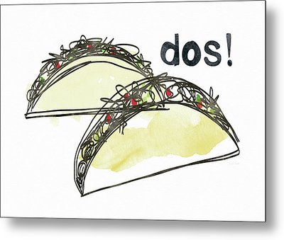 Dos Tacos- Art By Linda Woods Metal Print by Linda Woods