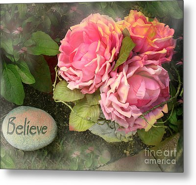 Dreamy Shabby Chic Cabbage Pink Roses Inspirational Art - Believe Metal Print by Kathy Fornal