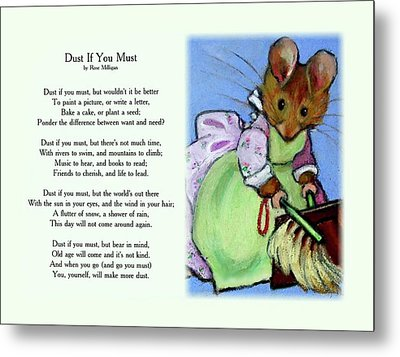 Dust If You Must With Beatrix Potter Mouse Metal Print by Joyce Geleynse