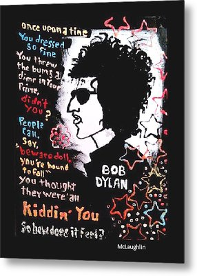 Dylan Lyric Portrait Metal Print by Gregory McLaughlin