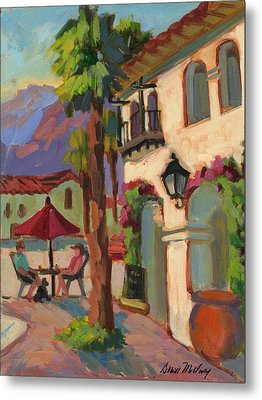 Early Morning Coffee At Old Town La Quinta Metal Print by Diane McClary