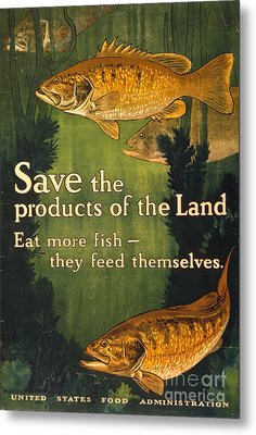 Eat More Fish Vintage World War I Poster Metal Print by John Stephens