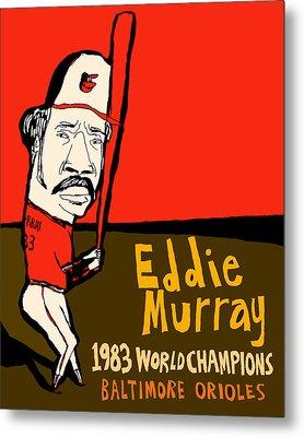Eddie Murray Baltimore Orioles Metal Print by Jay Perkins
