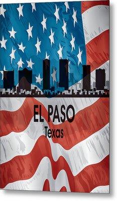El Paso Tx American Flag Vertical Metal Print by Angelina Vick
