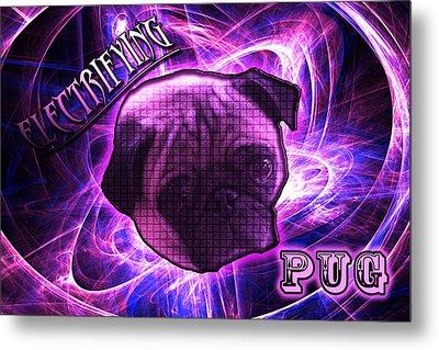 Electrifying Pug Metal Print
