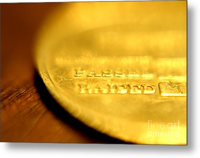 Entered Passed And Raised Metal Print