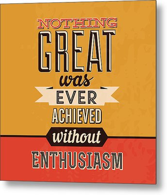 Enthusiasm Metal Print