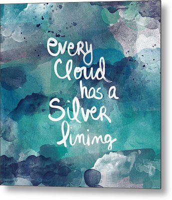 Every Cloud Metal Print by Linda Woods