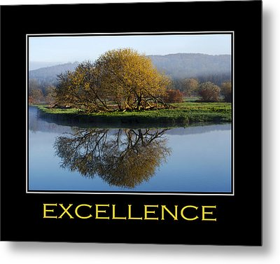 Excellence Inspirational Motivational Poster Art Metal Print by Christina Rollo