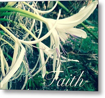 Faith- Flowers Metal Print
