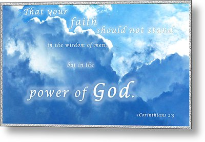 Faith In God's Power Metal Print