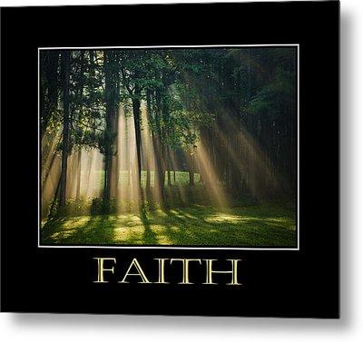 Faith Inspirational Motivational Poster Art Metal Print by Christina Rollo