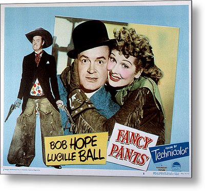 Fancy Pants, Bob Hope, Lucille Ball Metal Print