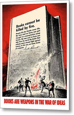 Fdr Quote On Book Burning  Metal Print by War Is Hell Store