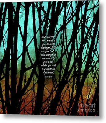 Fear Not Metal Print by Shevon Johnson