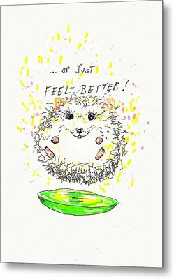 Feel Better Metal Print
