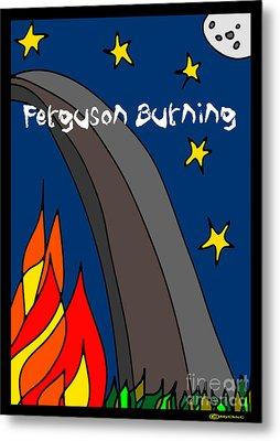 Ferguson Burning IIi Metal Print