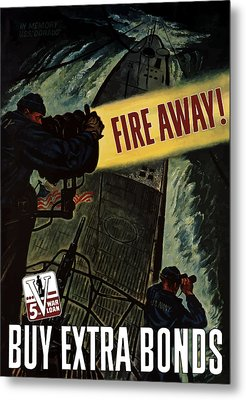 Fire Away Metal Print by War Is Hell Store