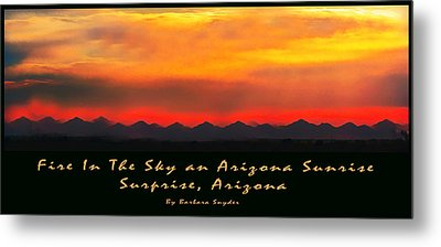 Fire In The Sky Metal Print by Barbara Snyder