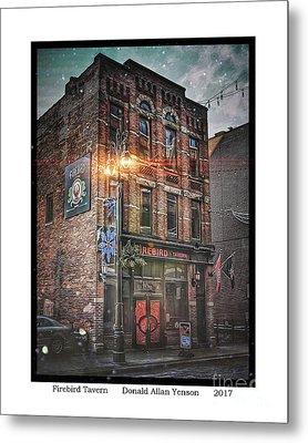 Firebird Tavern Metal Print by Donald Yenson