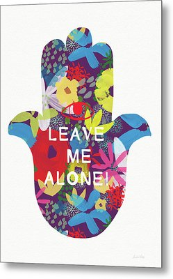 Floral Leave Me Alone Hamsa-art By Linda Woods Metal Print by Linda Woods