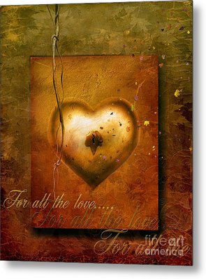 For All The Love Metal Print by Jacky Gerritsen