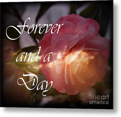 Forever And A Day Metal Print