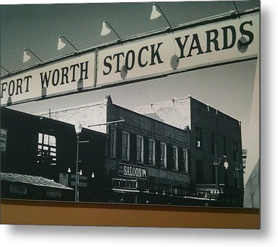 Fort Worth Stockyards Metal Print by Shawn Hughes