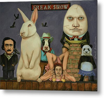 Freak Show Metal Print by Leah Saulnier The Painting Maniac