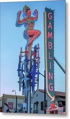 Fremont Street Lucky Lady And Gambling Neon Signs Metal Print by Aloha Art